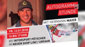 Ankündigung Autogrammstunde mit Hermann Maier bei Intersport Pötscher Linz-Urfahr