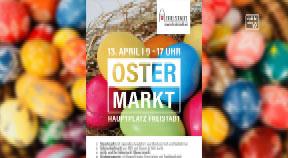 Ankündigung Ostermarkt in Freistadt 2019