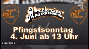 Ankündigung Zeltfest des Musikvereins Peilstein mit Oberkrainertreffen