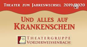 Ankündigung Theater zum Jahreswechsel in Vorderweißenbach 2019
