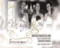 Ankündigung Hochzeitsausstellung in Vorderweißenbach 2012