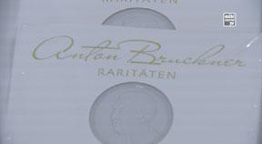 CD Präsentation Bruckner Raritäten