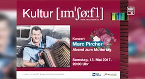 Ankündigung Marc Pircher im Schöffl in Engerwitzdorf