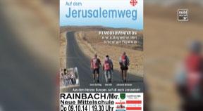 """Ankündigung Filmvortrag """"Auf dem Jerusalemweg"""""""