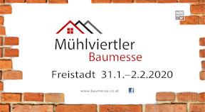 Ankündigung Mühlviertler Baumesse in Freistadt 2020
