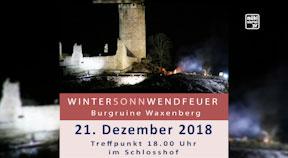 Ankündigung Wintersonnwendfeuer auf der Burg Waxenberg