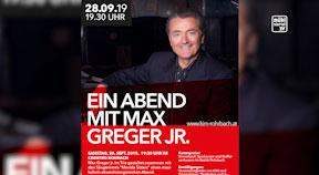 Ankündigung Max Greger jun. am 28.9.2019